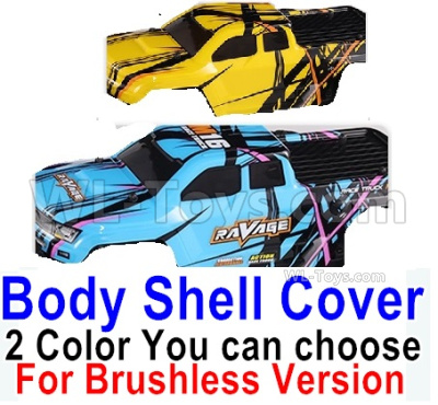HBX 16889 RAVAGE Car Parts-Body Shell Cover Parts-1pcs-2 Color you can choose(For Brushless Version)